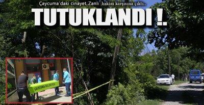 CİNAYET ZANLISI TUTUKLANDI !.