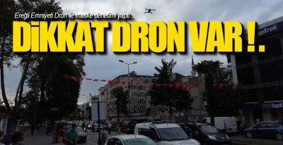 DRON İLE MASKE DENETİMİ !.