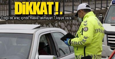 ARAÇ İÇİ MASKE DENETİMİ !.