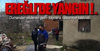 EREĞLi'DE YANGIN PANİĞİ !.