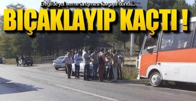 EREĞLİ'DE YOL VERME KAVGASI !.