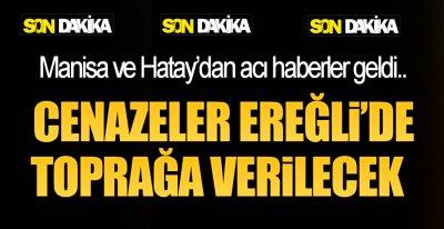 EREĞLİ'YE 2 ACI HABER DAHA !.