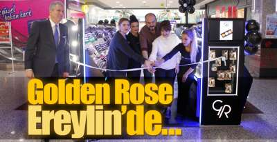 Golden Rose Ereylin'de…