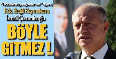 SERT TEDBİRLER ALINACAK !.