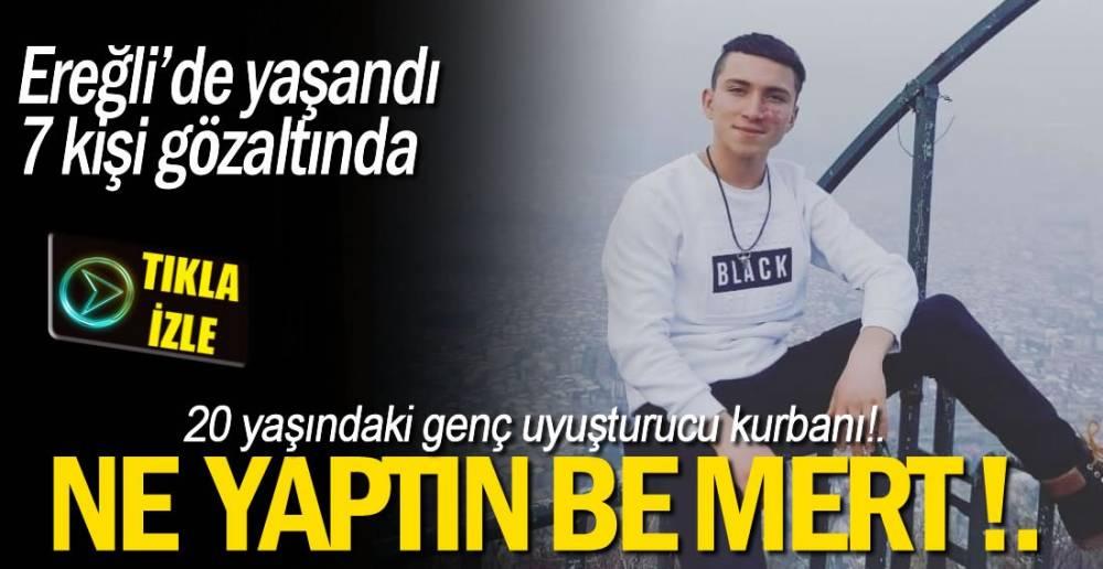 20 YAŞINDAKİ GENÇ UYUŞTURUCU KURBANI!.