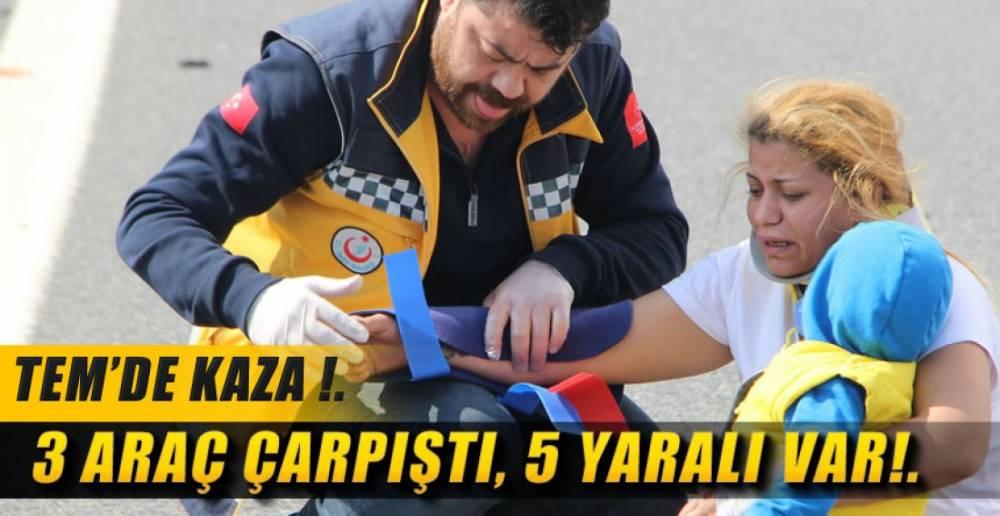 3 ARAÇ ÇARPIŞTI 5 YARALI !.