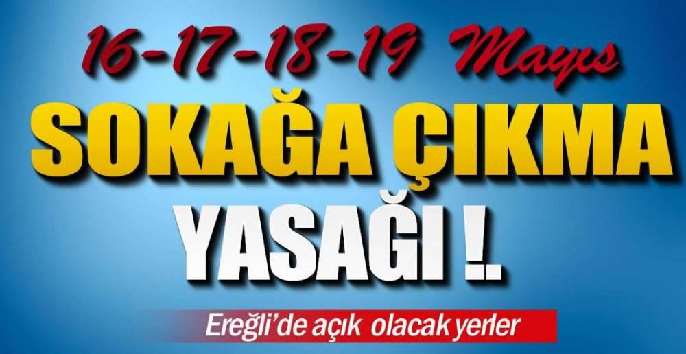 4 GÜN SÜRECEK YASAK !.