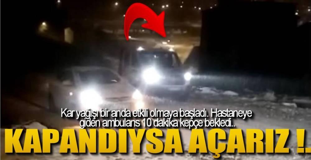 AMBULANS YOLDA KALDI !.
