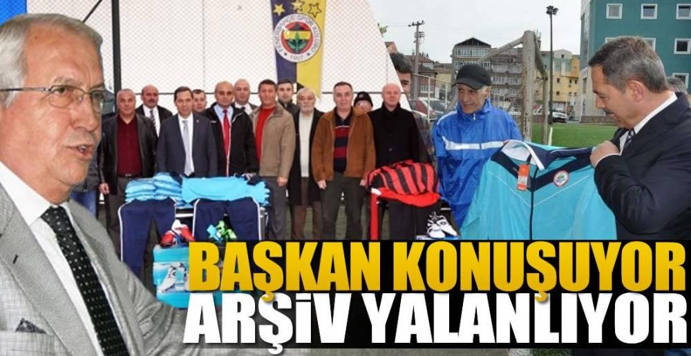 ARŞİV YALAN SÖYLEMEZ BAŞKAN !.