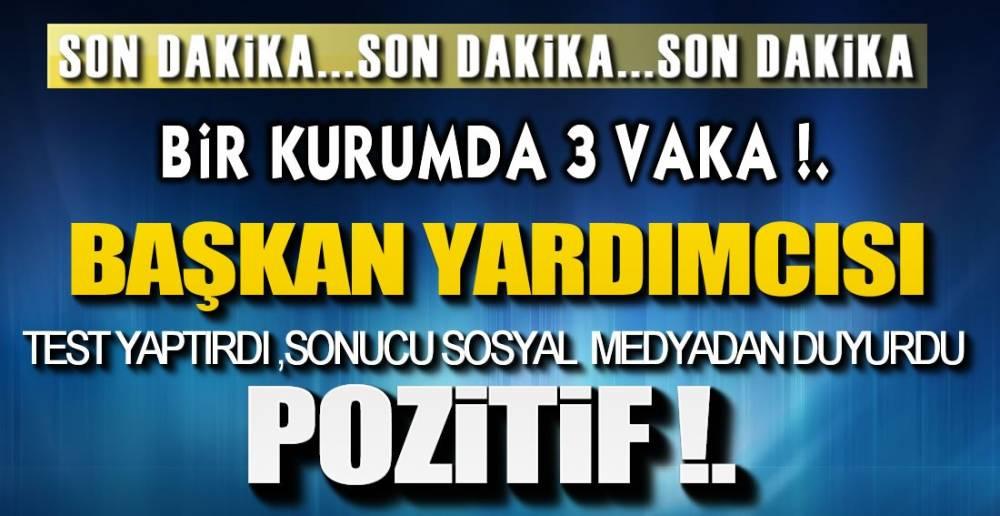 AYNI KURUMDA 3 POZİTİF VAKA !.