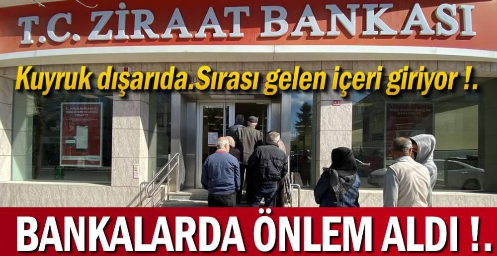 BANKALAR ÖNLEM ALDI !.