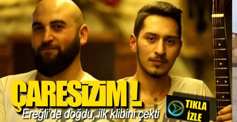 ÇARESİZİM ADLI KLİP YAYINDA!.