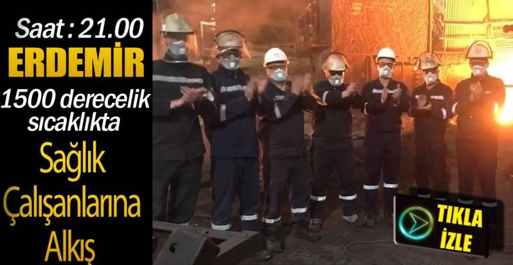 ÇELİK YÜREKLERDEN,SAĞLIK PERSONELİNE ALKIŞ!.