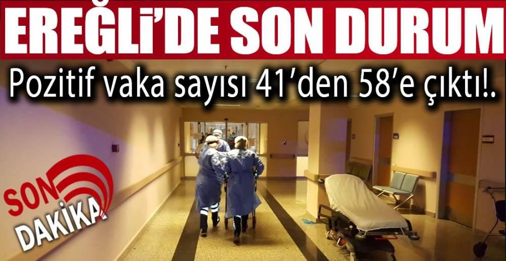 EREĞLİ'DE 17 YENİ VAKA !.