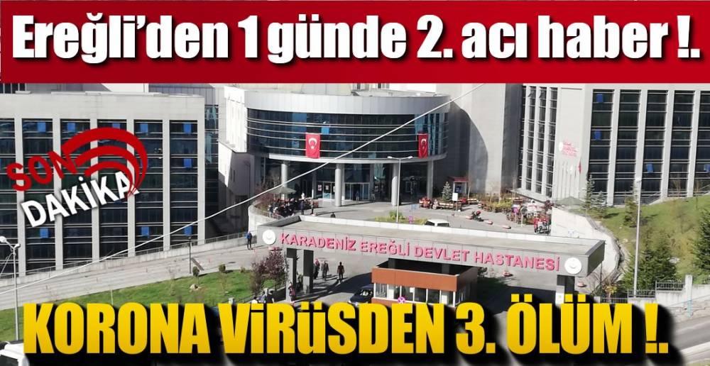 EREĞLİ'DE 3 ÖLÜM !.