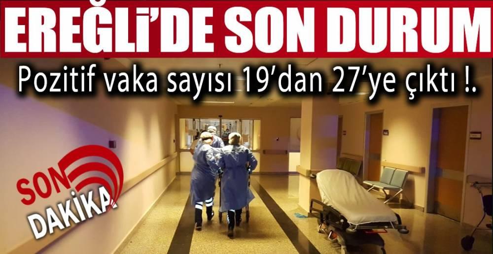 EREĞLİ'DE 8 POZİTİF SONUÇ DAHA !.