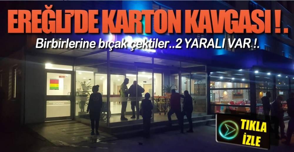 EREĞLİ'DE BIÇAKLAR ÇEKİLDİ !.