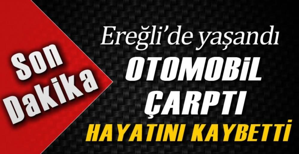EREĞLİ'DE KAZA; 1 ÖLÜ !.