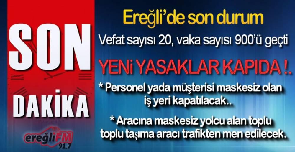 EREĞLİ'DE YENİ YASAKLAR KAPIDA !.