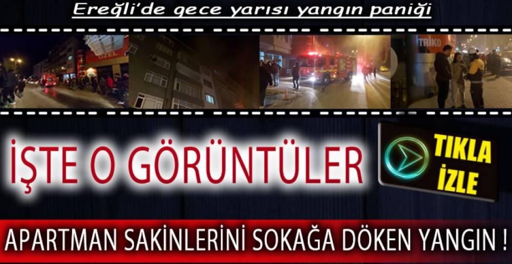 EREĞLİ'DEKİ YANGIN APARTMAN SAKİNLERİNİ SOKAĞA DÖKTÜ!.