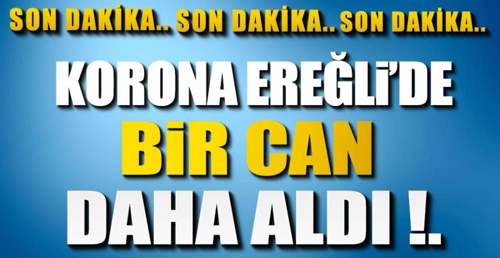 EREĞLİ'DEN BİR ACI HABER DAHA !,