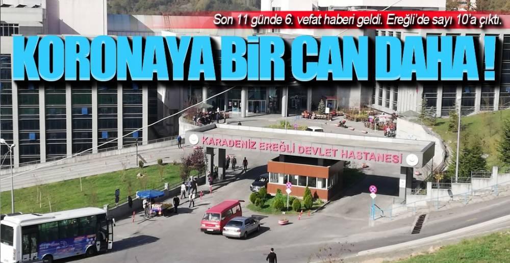 EREĞLİ'DEN BİR VEFAT HABERİ DAHA !.