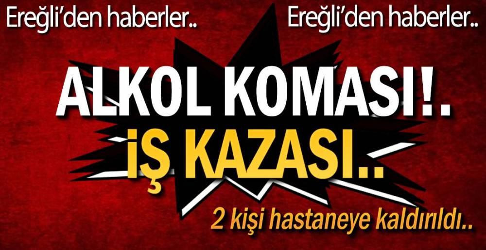EREĞLİ'DEN HABERLER !.