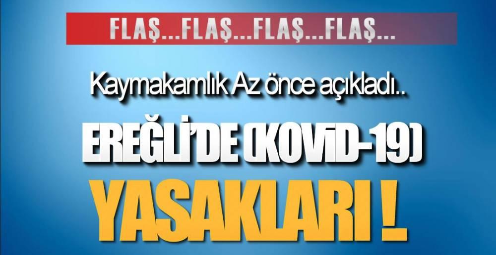 EREĞLİ KAYMAKAMLIĞI AÇIKLADI !.