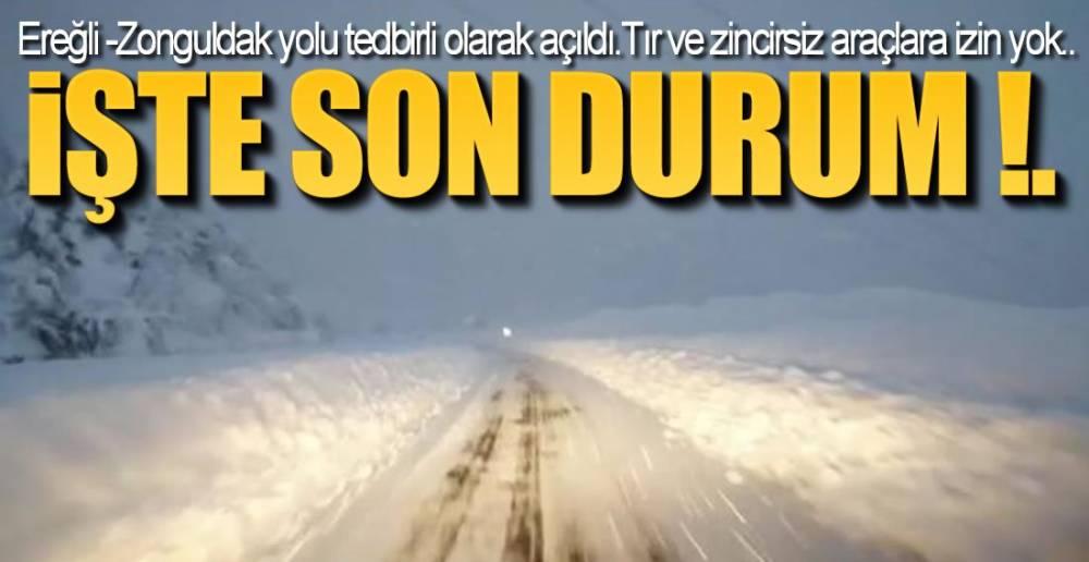 EREĞLİ-ZONGULDAK YOLUNDA SON DURUM !.