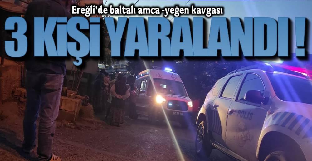 EREĞLİ'DE BALTALI KAVGA!