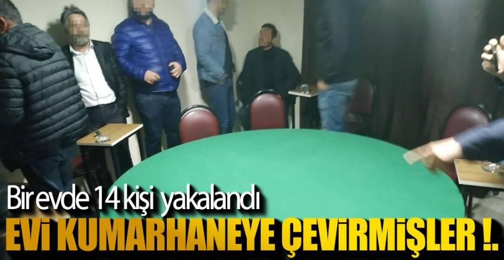 EV DEĞİL KUMARHANE !.