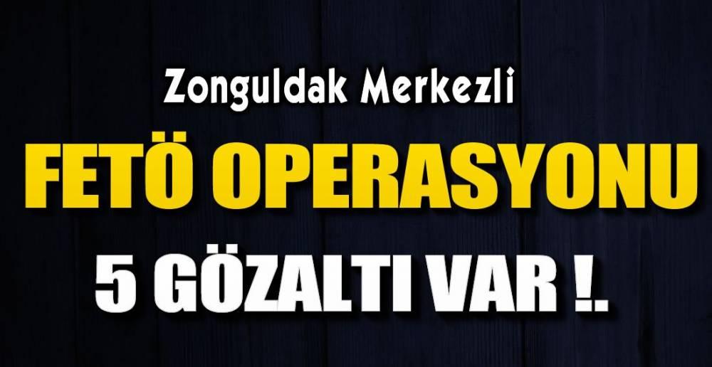 FETÖ OPERASYONU !.