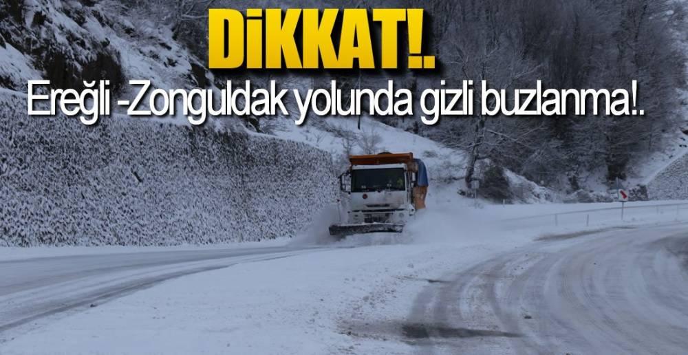 GİZLİ BUZLANMAYA DİKKAT !.