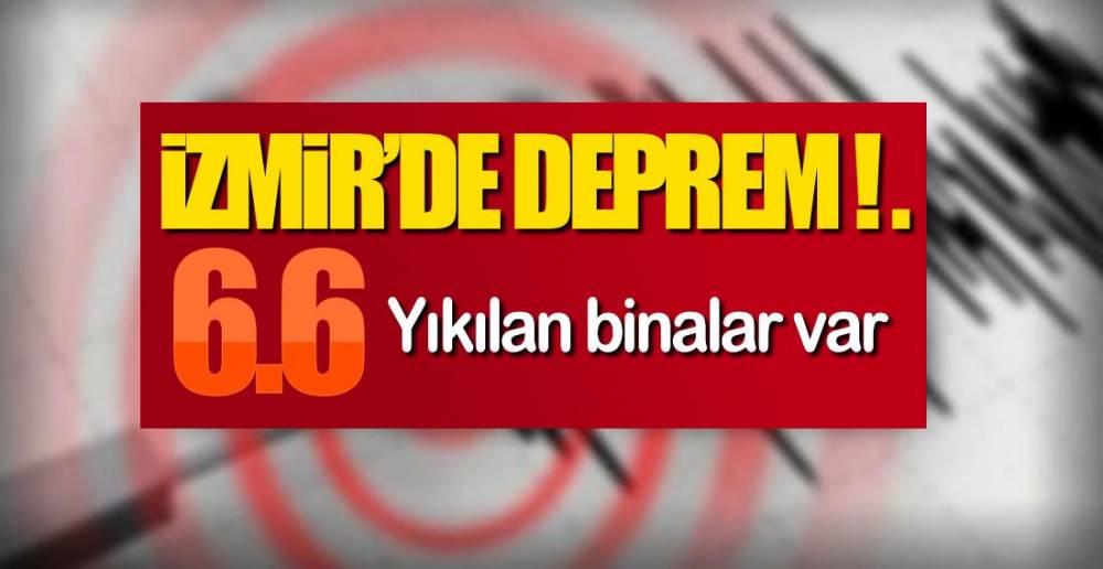 İZMİR'DE DEPREM !.