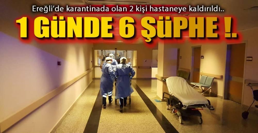 KARANTİNADAN HASTANEYE !.