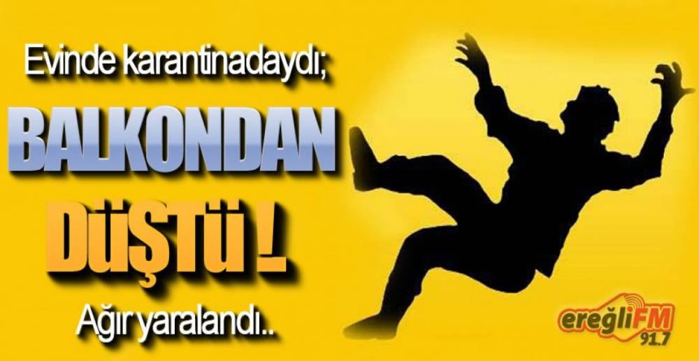 KARANTİNADAYDI !.