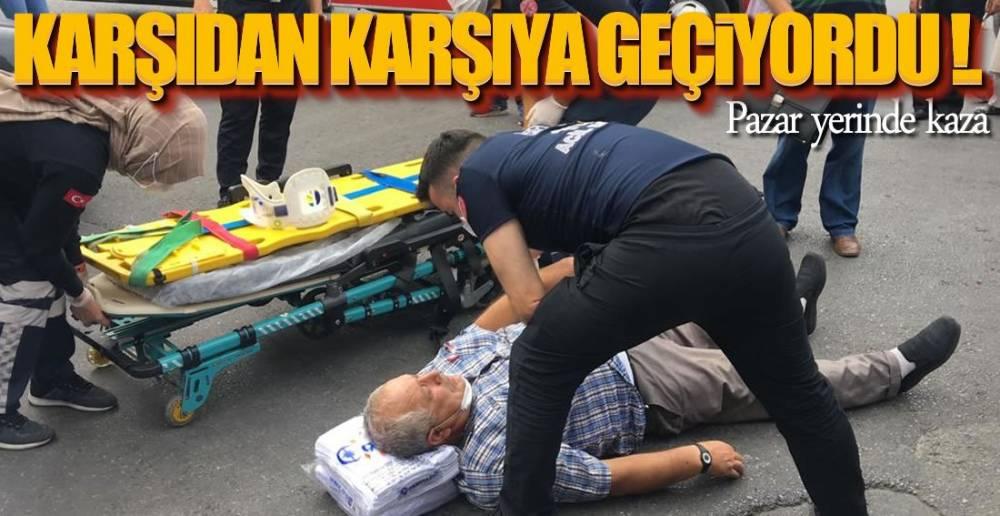 KARŞIYA GEÇİP PAZARA GİDECEKTİ !.
