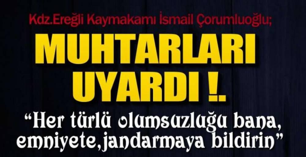 KAYMAKAM  UYARDI !.
