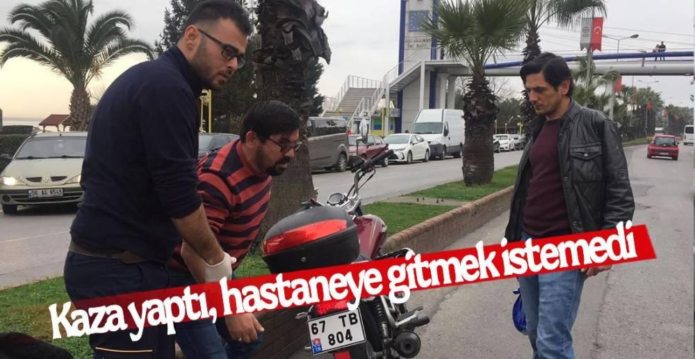 KAZA YAPTI, HASTANEYE GİTMEK İSTEMEDİ !.
