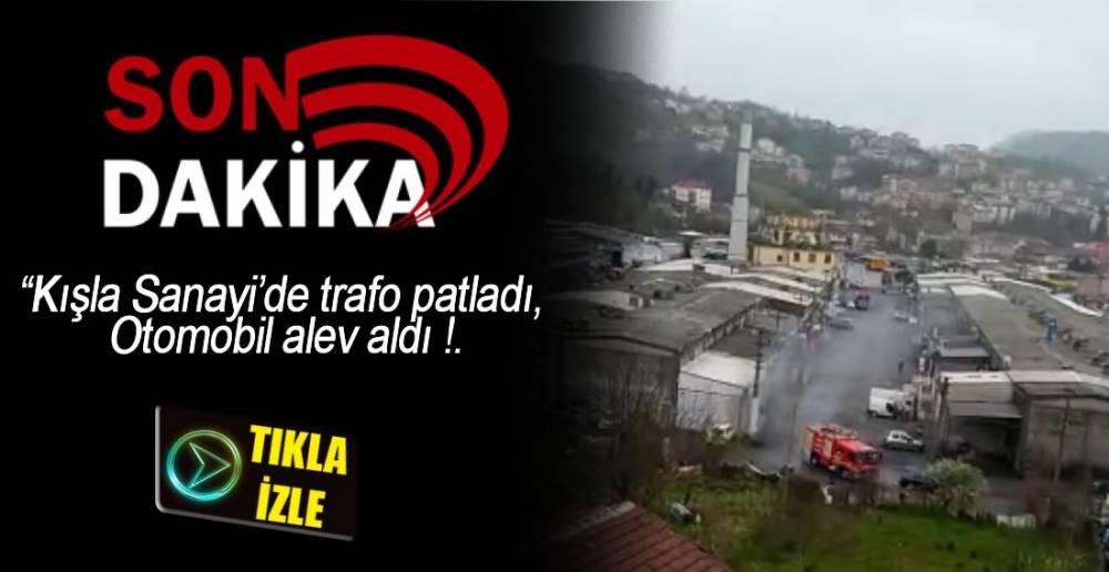 KIŞLA SANAYİDE TRAFO PATLADI !.