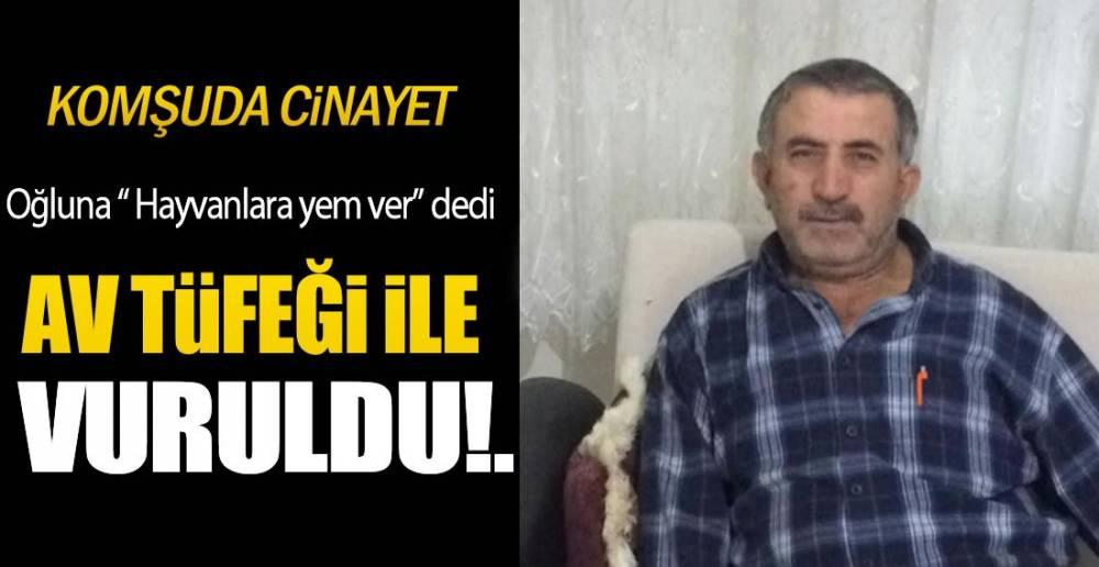 KOMŞUDA CİNAYET!.