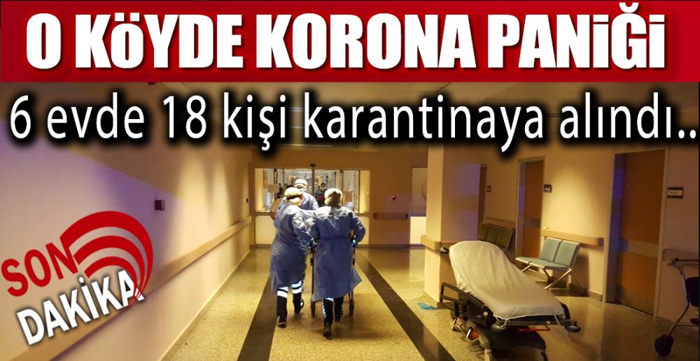 KÖYDE POZİTİF VAKA !.