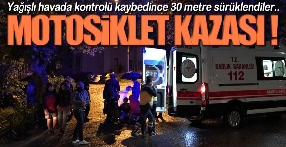 MOTOSİKLETDEKİ YOLCU YARALANDI !.