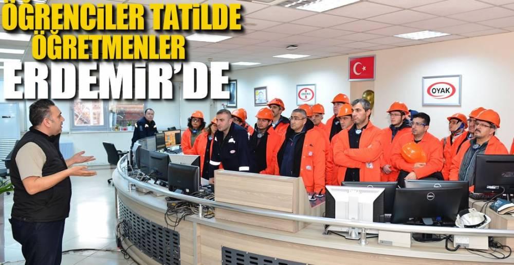 ÖĞRETMENLER ERDEMİR'i GEZDİ !.