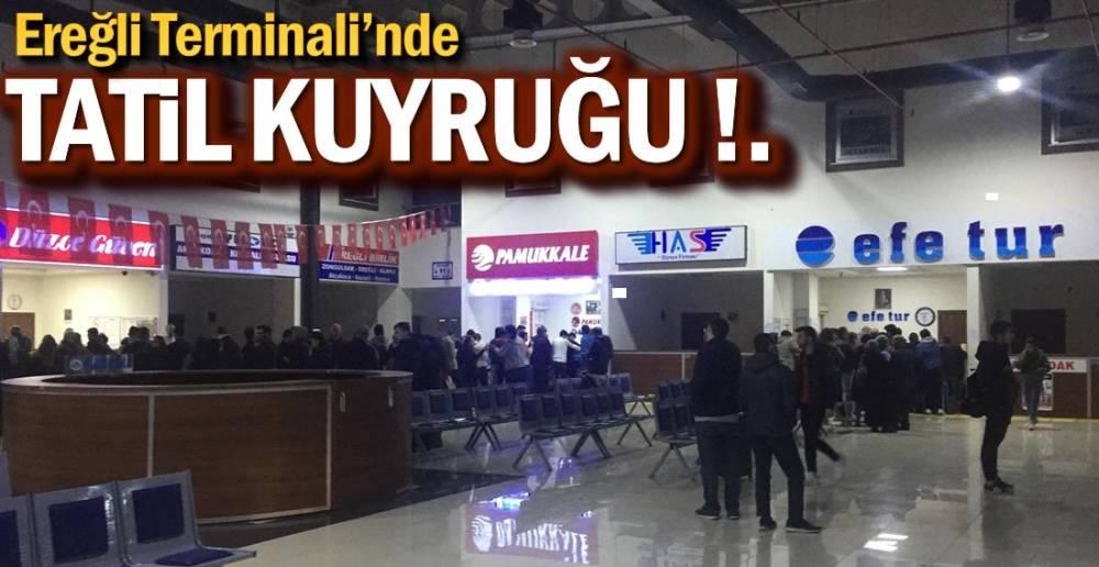 OTOGAR'DA TATİL KUYRUĞU !.