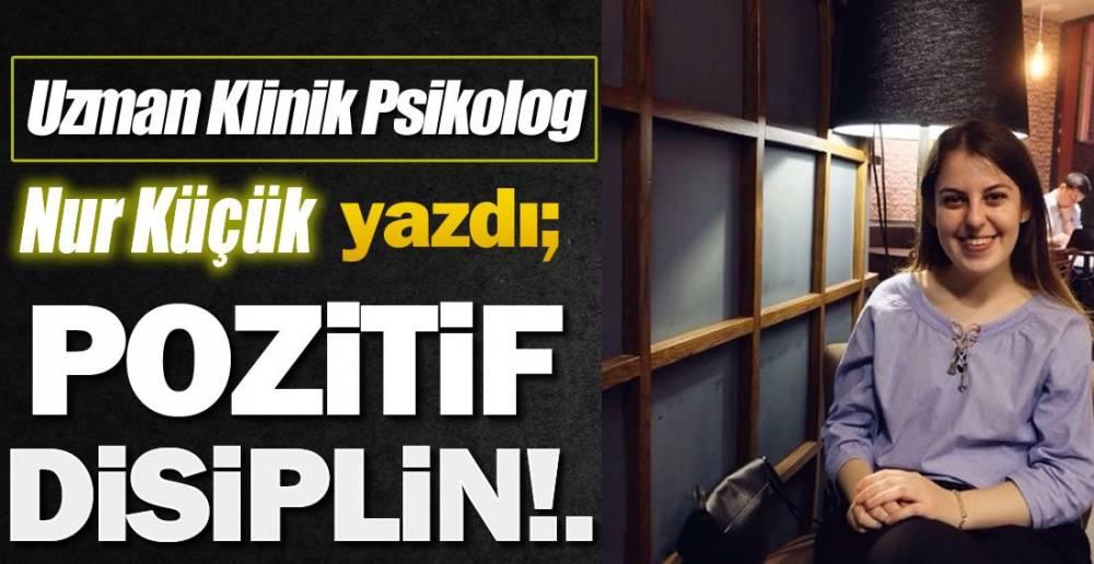 POZİTİF DİSİPLİN!.