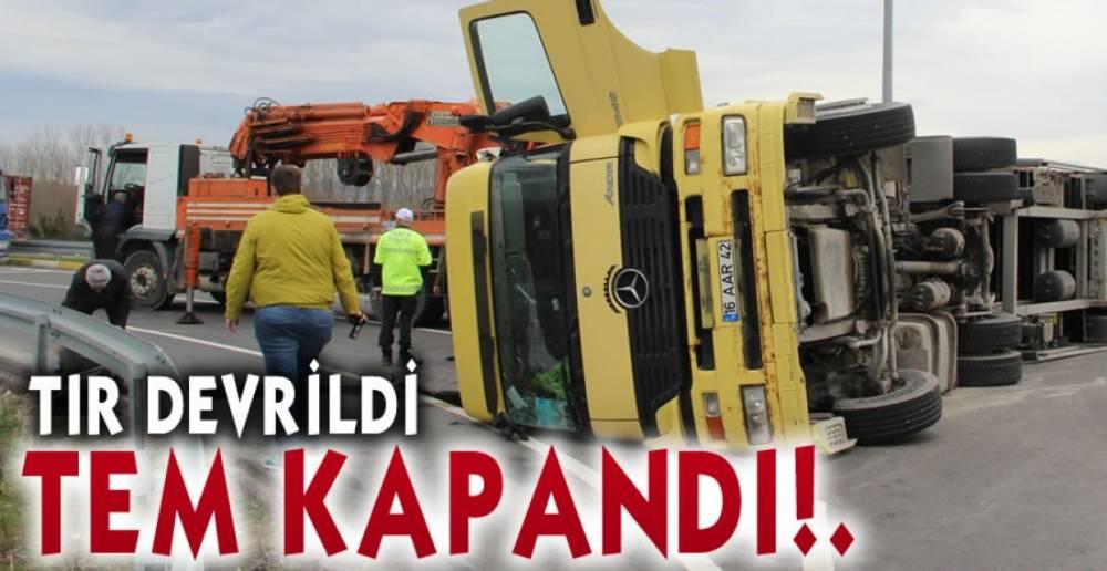 TEM GİRİŞİ KAPANDI!.