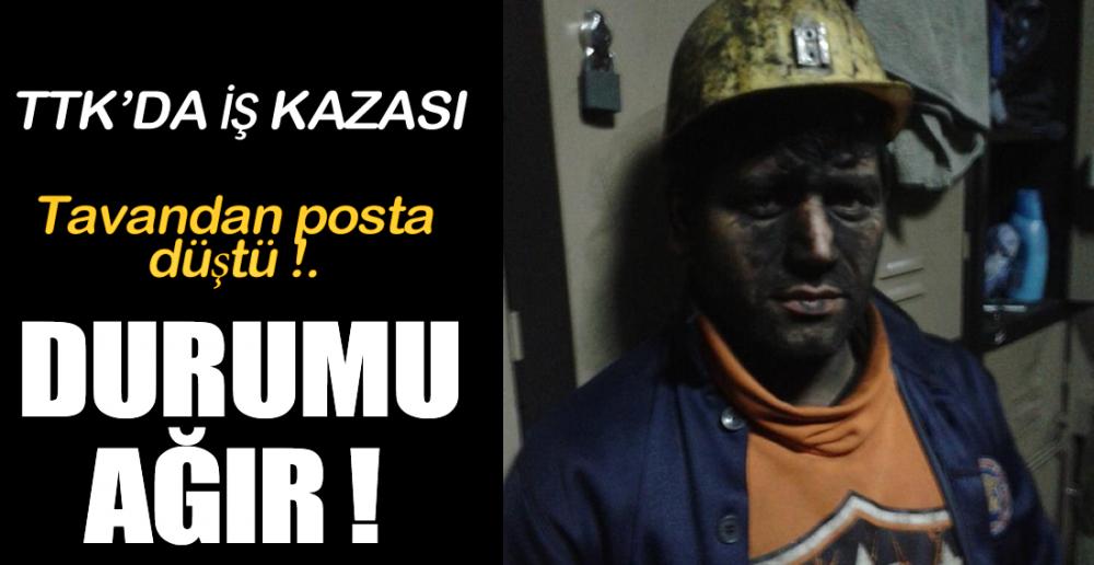 TTK'DA İŞ KAZASI !.