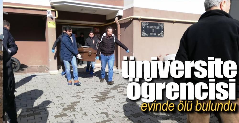 ÜNİVERSİTE ÖĞRENCİSİ ÖLÜ BULUNDU !.