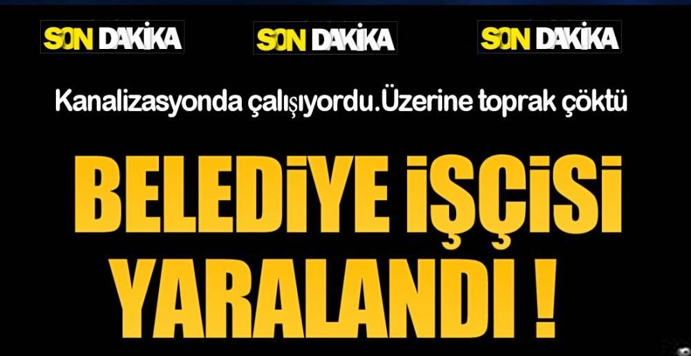 ÜZERİNE TOPRAK ÇÖKTÜ !.